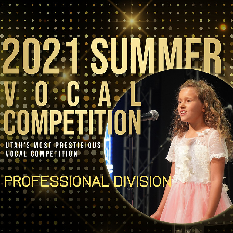 2021 Sing! Utah Summer Vocal Competition Round 3: Final Concert - Professional Division