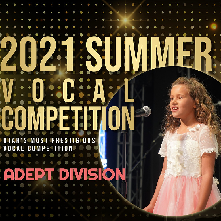 2021 Sing! Utah Summer Vocal Competition Round 3: Final Concert - Adept Division