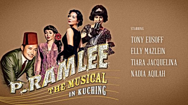 P.RAMLEE THE MUSICAL (KUCHING)
