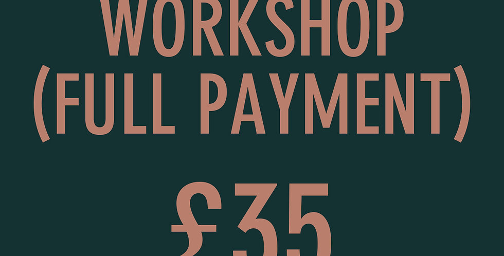 Workshop (Full Payment)