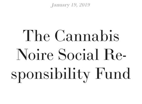 Cannabis Noire Corporate Social Responsibility Fund