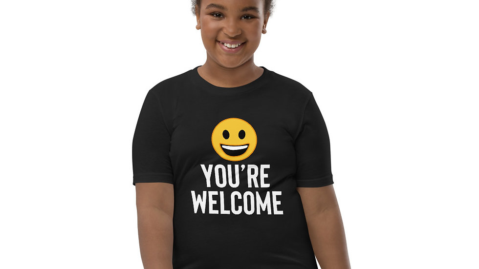 """Youth """"Your Welcome"""" Short Sleeve T-Shirt"""