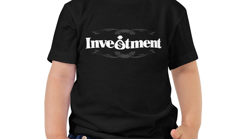 "Toddler ""Investment"" Short Sleeve Tee  copy"