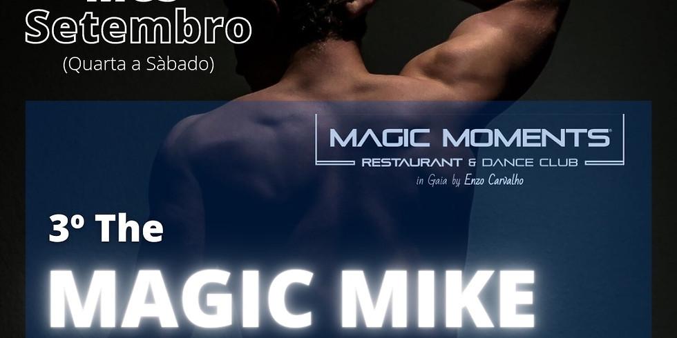Magic Mike Dinner - 3a Edição durante este mês  de Setembro