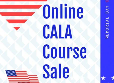 Memorial Day Sale!! - New CALA Online Dates
