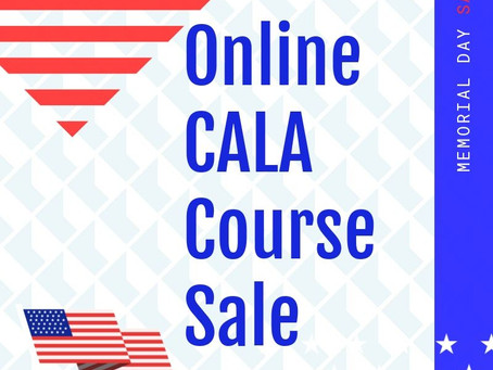 Memorial Day Sale!! - New CALA Online Dates