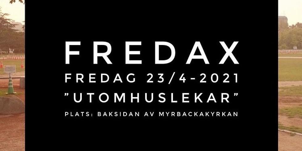 Fredax  INSTÄLLT