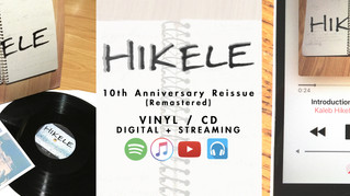 """HIKELE"" 10th Anniversary Reissue - Vinyl, CD, Digital+Streaming"