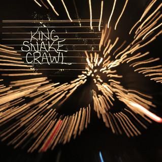 KING SNAKE CRAWL, a new rock n' roll album...