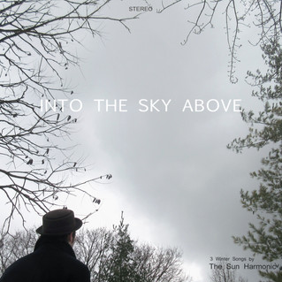 Into The Sky Above - 3 (more) Winter Songs - available now!