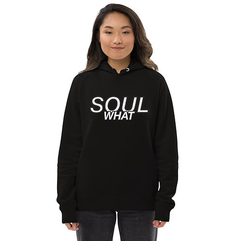 Soul What Eco-Hoodie