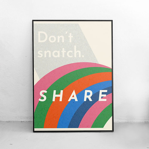 Don't Snatch, Share Poster