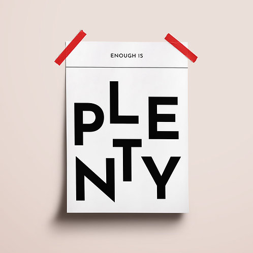 Enough is Plenty Poster