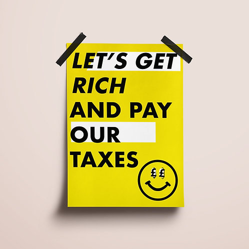 Rich Pay Taxes Poster