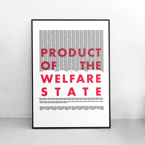 Product of the Welfare State Poster