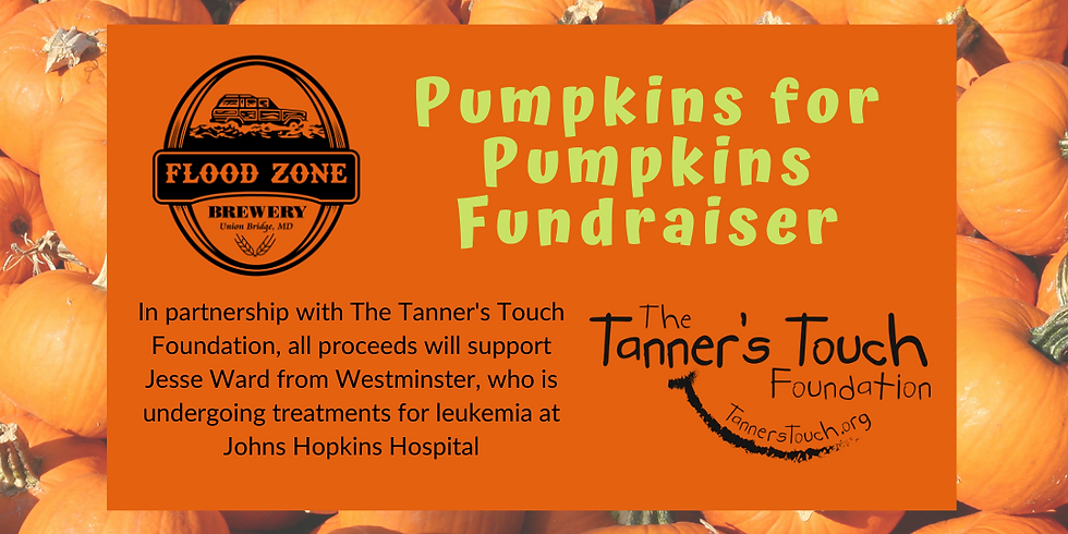 Pumpkins for Pumpkins fundraiser in partnership with The Tanner's Touch Foundation!