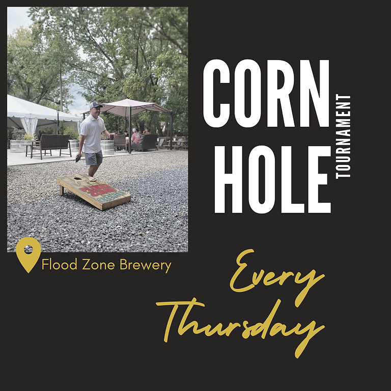 Cornhole Tournament Every Thursday!