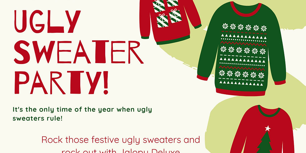 Ugly Sweater Party with Jalopy Deluxe at The Flood Zone!