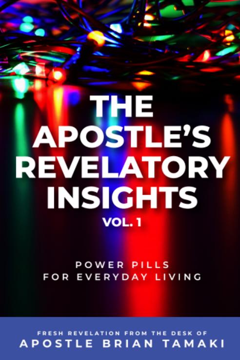 The Apostle's Revelatory Insights - Vol. 1