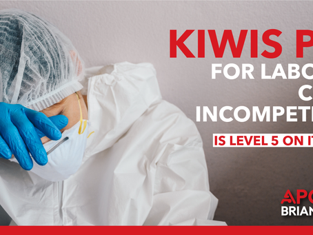 KIWI'S PAY FOR LABOUR'S COVID INCOMPETENCE