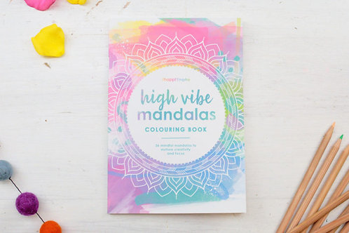 High Vibe Mandalas Colouring Book