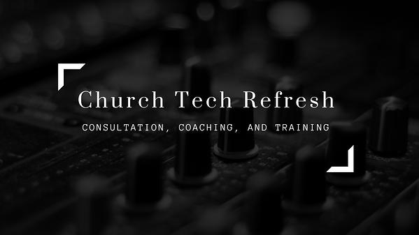 Church Tech Refresh.png