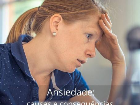 Ansiedade: causas e consequências. Podcast do Cyro Masci