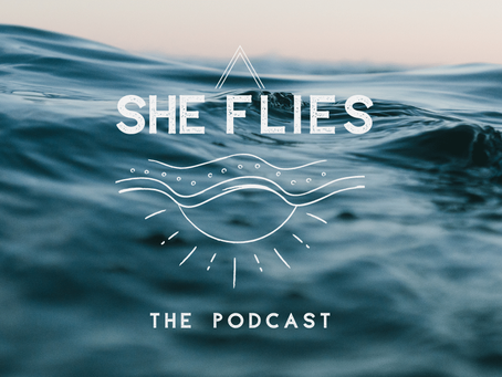 The She Flies Podcast