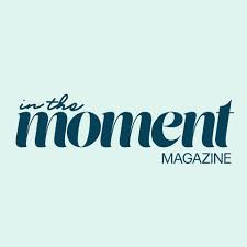 Read: Our 4 page spread in 'In The Moment'
