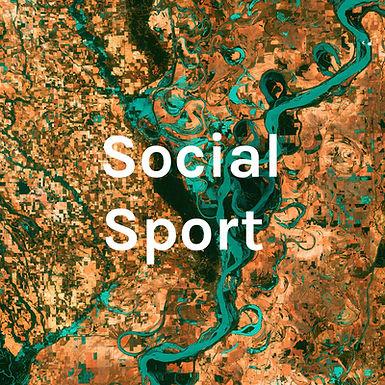 Social Sport Podcast