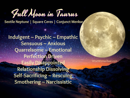 Full Moon in Taurus Encourages Indulging, Warns about Self-Sacrificing and Rescuing