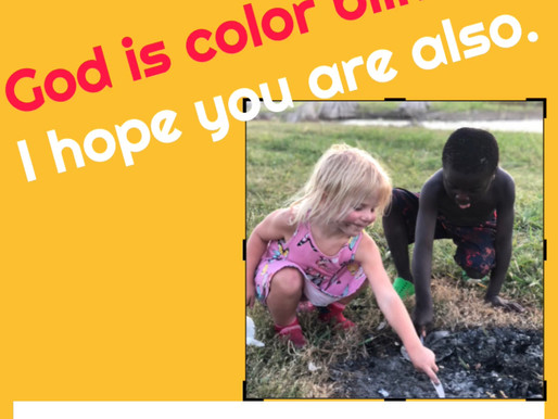 God is color blind!