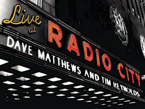 DAVE MATTHEWS & TIME REYNOLDS AT RADIO CITY