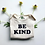 Thumbnail: Organic Cotton Baby Onsie- Be Kind