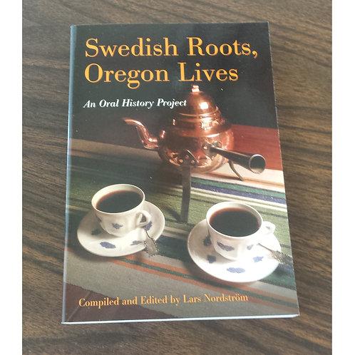 Swedish Roots Oregon Lives