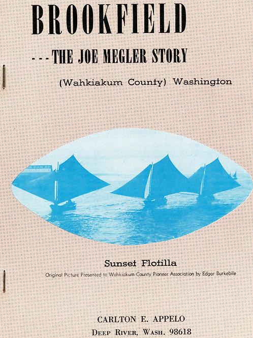 Brookfield; The Joe Megler Story