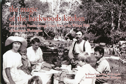 Magic of the Backwoods Kitchen