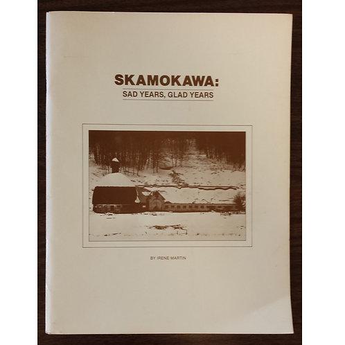 Skamokawa: Sad Years Glad Years