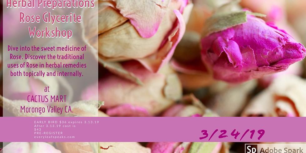 Rose Glycerites, Herbal Preparations Workshop.