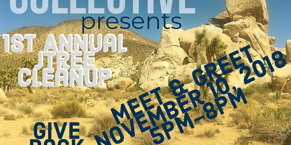 CLIMBERS COLLECTIVE JTREE CLEANUP MEET & GREET