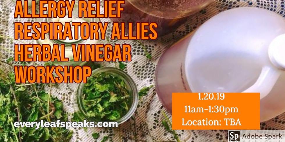 Allergy Relief, Respiratory Allies. Herbal Vinegar Workshop