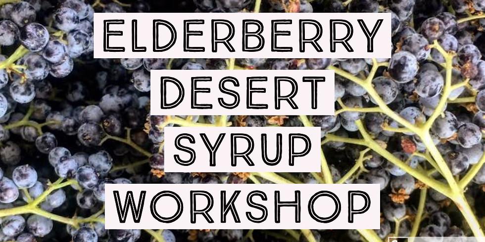ELDERBERRY DESERT SYRUP MAKING WORKSHOP