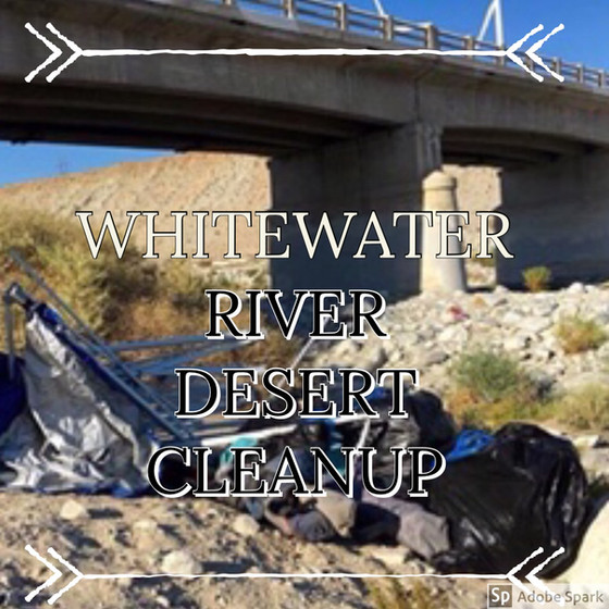 Whitewater River Desert Cleanup