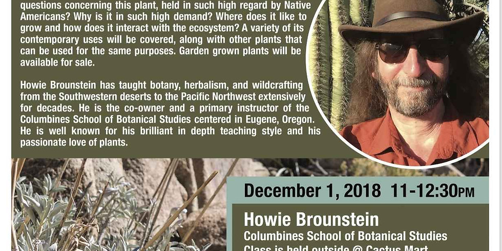 White Sage and Environmental Concerns with Howie Brounstein