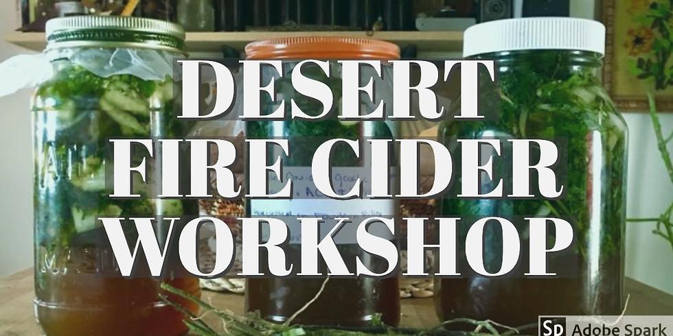 DESERT FIRE CIDER @ Cactus Mart
