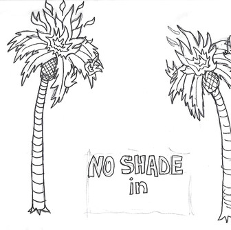 Preparatory drawing, No Shade in LA #3, 2018, Ink on Paper, 8.5 x 11 inches
