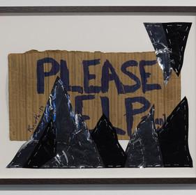 John Knuth, Please Help, 2019, Homeless sign, mylar, staples, Framed with UV protective plexiglass, 16 x 20 in