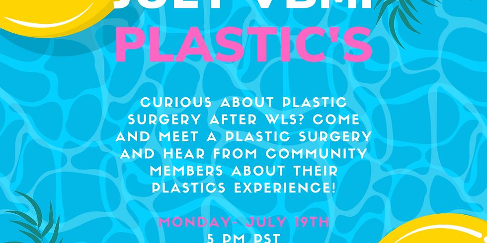 July VBM: Plastics!