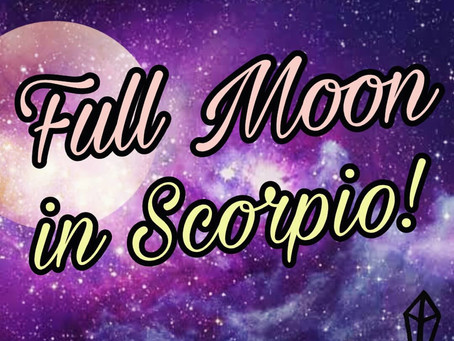 FULL MOON IN SCORPIO - MARCH 2020