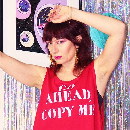 """Tee-shirt """"Go ahead, copy me"""""""
